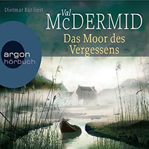 Val McDermid - Das Moor des Vergessens