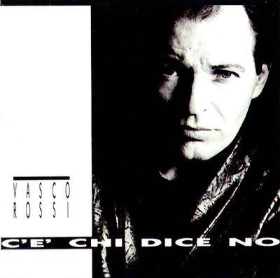 Vasco Rossi - C'è chi dice no (1987).Flac