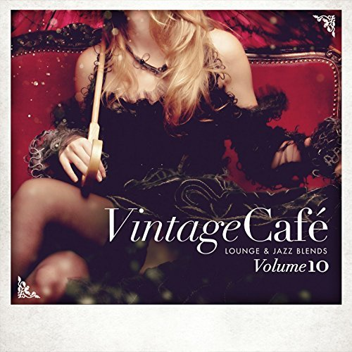 Vintage Cafe - Lounge And Jazz Blends Pt.10 (2017)