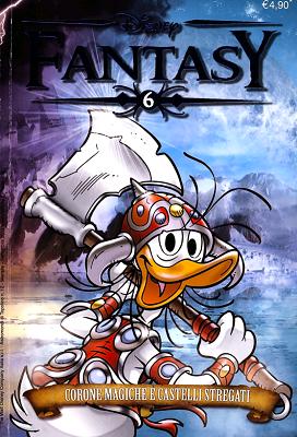 Disney Fantasy N.06 - Corone magiche e castelli stregati (09-2011)
