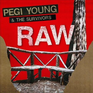 Pegi Young & The Survivors - Raw (2017)