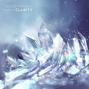 Wasted Penguinz – Clarity (2016) Album (MP3 320 Kbps)