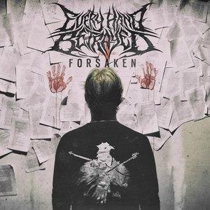 Every Hand Betrayed - Forsaken (EP) (2016)