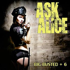 Ask Alice - Big Busted (Reissue) (2016)