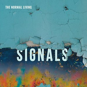 The Normal Living - Signals (2017)