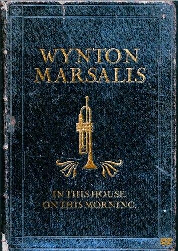 Wynton Marsalis Septet – In This House, On This Morning (2006) [DVD5]