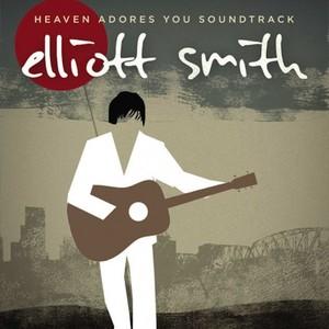 Elliott Smith – Heaven Adores You (OST) (2016)