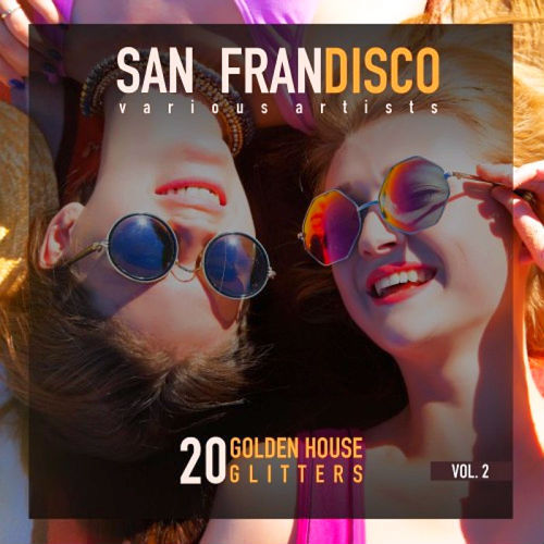 San Frandisco Vol 2 (20 Golden House Glitters), Smurfs: The Lost Village (Original Motion Picture Soundtrack)