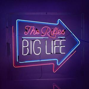 The Rifles – Big Life (2016)