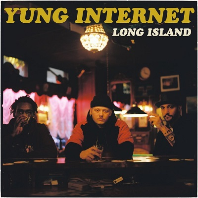 Yung Internet - Long Island (2018)