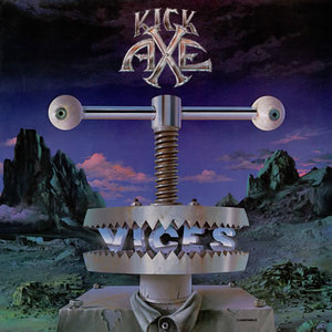 Kick Axe - Vices (Rock Candy Remastered) (2016)