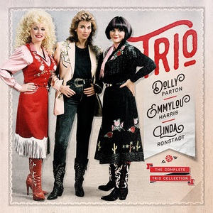 Dolly Parton, Linda Ronstadt & Emmylou Harris - The Complete Trio Collection (2016)
