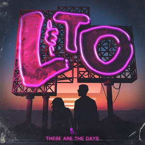 Love & The Outcome - These Are The Days (2016)