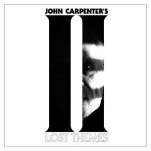 John Carpenter - John Carpenter's Lost Themes II (2016)
