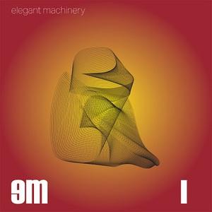 Elegant Machinery - I [EP] (2016)
