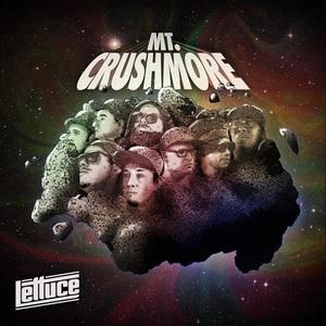 Lettuce - Mt. Crushmore (2016)